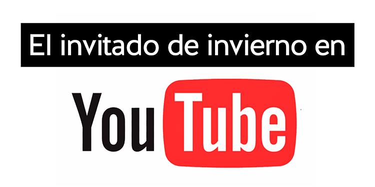 canal youtube invitado de invierno